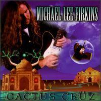 Michael Lee Firkins - Cactus Cruz