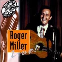 Roger Miller - Roger Miller Live!