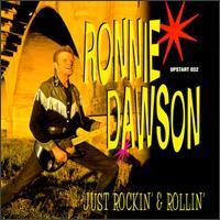 Ronnie Dawson - Just Rockin' & Rollin'