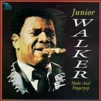 Junior Walker - Shake & Fingerpop