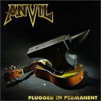 Anvil - Plugged in Permanent