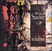 Michel Sanchez - Windows