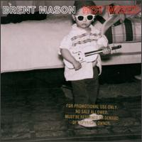 Brent Mason - Hot Wired