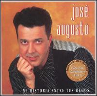 Jose Augusto - Mi Historia Entre Tus Dedos
