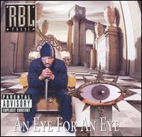 RBL Posse - An Eye for an Eye
