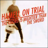 Hamell on Trial - The Chord Is Mightier Than the Sword