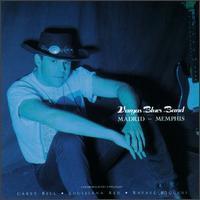 Vargas Blues Band - Madrid-Memphis