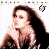 Rocío Jurado - Palabra de Honor