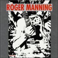Roger Manning - Soho Valley Boys