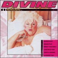 Divine - The Story So Far...