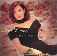 Sara Evans - Three Chords and the Truth