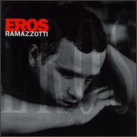 Eros Ramazzotti - Eros