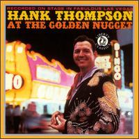 Hank Thompson - At the Golden Nugget