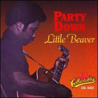 Little Beaver - Party Down