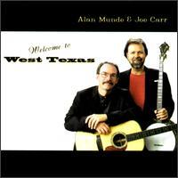 Alan Munde & Joe Carr - Welcome to West Texas