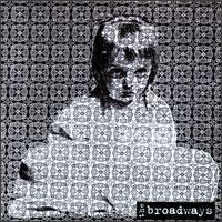 The Broadways - Broken Star