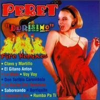 Peret - Peret Durisimo - Fire Remixes