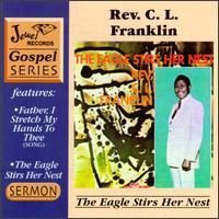 Rev. C.L. Franklin - The Eagle Stirreth in Her Nest
