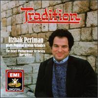 Itzhak Perlman - Tradition: Popular Jewish Melodies