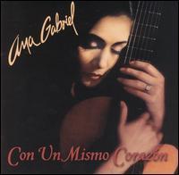 Ana Gabriel - Con un Mismo Corazon