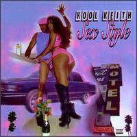 Kool Keith - Sex Style