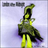 London After Midnight - Oddities