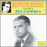 Zez Confrey - Keyboard Wizards of the Gershwin Era, Vol. 4