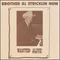 Al Stricklin - Brother Al Stricklin Now