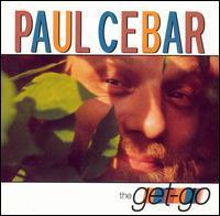 Paul Cebar - Get-Go
