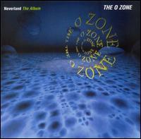 The O Zone - Neverland: The Album