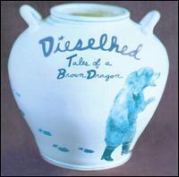 Dieselhed - Tales of a Brown Dragon