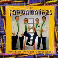 The Jordanaires - Sing Elvis' Favorite Gospel Songs