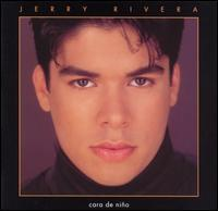 Jerry Rivera - Cara de Nino
