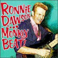 Ronnie Dawson - Monkey Beat!