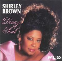 Shirley Brown - Diva of Soul
