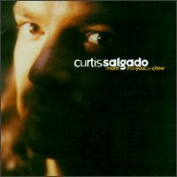 Curtis Salgado - More Than You Can Chew
