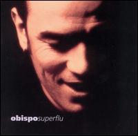 Pascal Obispo - Superflu