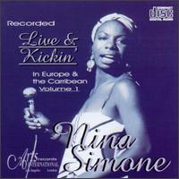 Nina Simone - Live & Kickin': In Europe & the Caribbean, Vol. 1