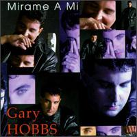 Gary Hobbs - Mirame a Mi