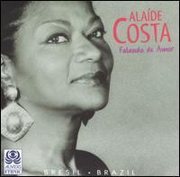 Alaide Costa - Falando de Amor
