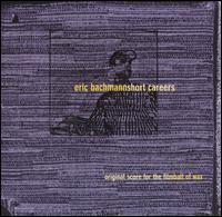 Eric Bachmann - Short Careers