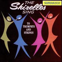 The Shirelles - The Shirelles Sing to Trumpets and Strings