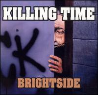 Killing Time - Brightside