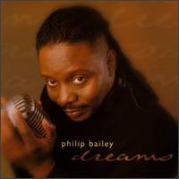 Philip Bailey - Dreams