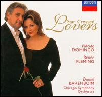 Plácido Domingo / Renée Fleming - Star Crossed Lovers