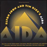 """Elton John / Tim Rice - Elton John and Tim Rice's """"Aida"""""""