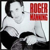 Roger Manning - Roger Manning [SST]