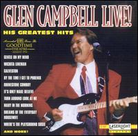 Glen Campbell - Glen Campbell Live! His Greatest Hits