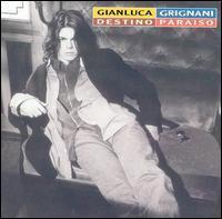 Gianluca Grignani - Destinazione Paradiso [Mercury]