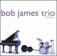 Bob James - Straight Up